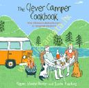 Clever Camper Cookbook : Over...