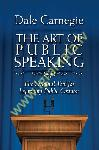 Art of Public Speaking : The Original Tool for Improving Public Oration, The