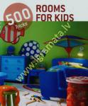 500 Tricks Rooms for Kids