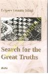 Search for the Great Truths /...