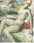 Jānis Ferdinands Tīdemanis /...