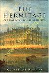 Hermitage: The Biography of a...