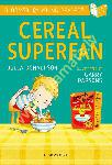Cereal Superfan: A Bloomsbury...