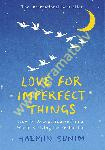 Love for Imperfect Things: How...